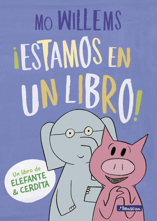 """¡Estamos en un libro!"", de Mo Willems"