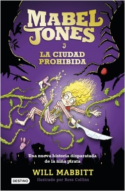 """Mabel Jones y la ciudad prohibida"", de Will Mabbitt"